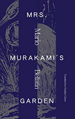 Mrs. Murakami's Garden by [Mario Bellatin, Heather Cleary]