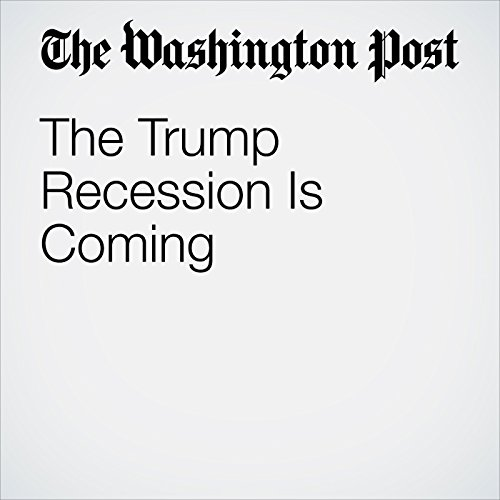 The Trump Recession Is Coming copertina
