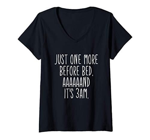 Mujer Los atracones de Watching Solo uno más antes de 3am de cama Camiseta Cuello V
