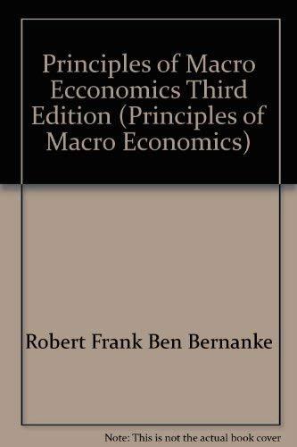 Principles of Macro Ecconomics Third Edition (Principles of Macro Economics)