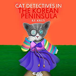 Cat Detectives in the Korean Peninsula     Diary of a Snoopy Cat (The Inca Cat Detective Series, Book 8)              By:                                                                                                                                 R.F. Kristi                               Narrated by:                                                                                                                                 Kimberly Worthy                      Length: 1 hr and 9 mins     3 ratings     Overall 4.7