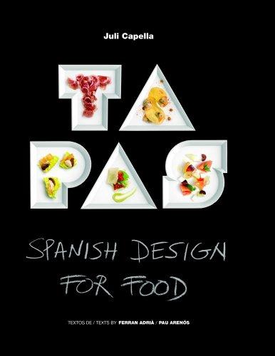 Tapas - Spanish Design For Food [Lingua spagnola]