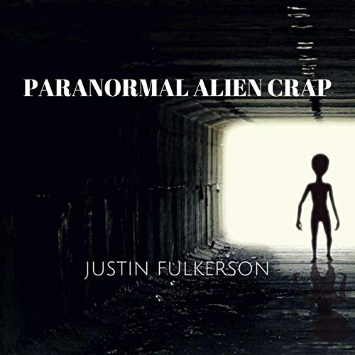 『Paranormal Alien Crap』のカバーアート