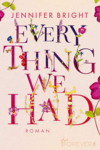 Everything We Had: Roman (Love and Trust 1)