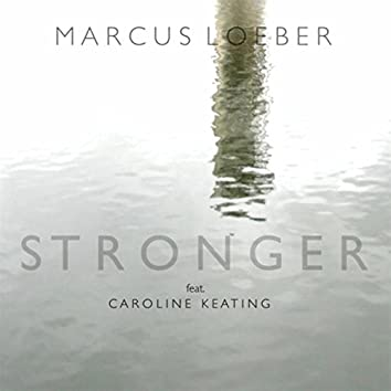Stronger (feat. Caroline Keating)