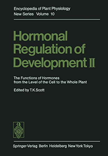 Hormonal Regulation of Development II: The Functions of Hormones from the Level of the Cell to the Whole Plant (Encyclop