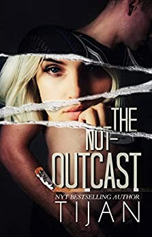 The Not-Outcast: A hockey standalone! by [Tijan]