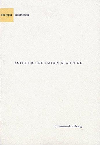 Ästhetik und Naturerfahrung