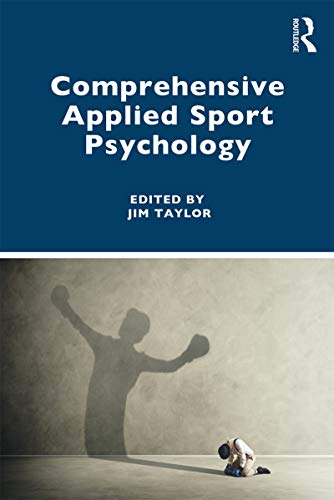 Compare Textbook Prices for Comprehensive Applied Sport Psychology 1 Edition ISBN 9781138587885 by Taylor, Jim