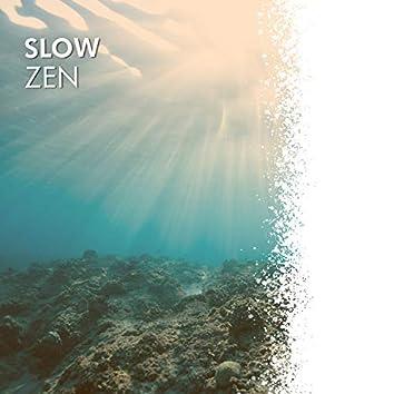 # 1 Album: Slow Zen