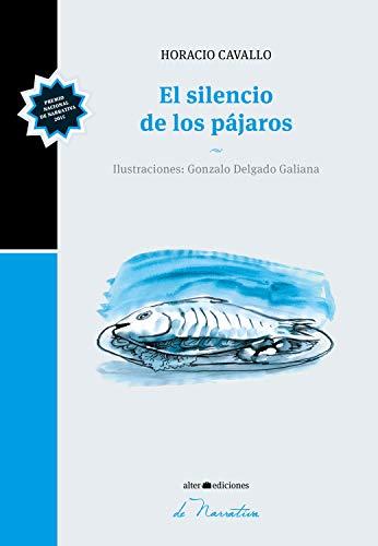 El silencio de los pájaros (de narrativa nº 1)