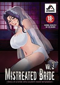Mistreated Bride, Vol. 3