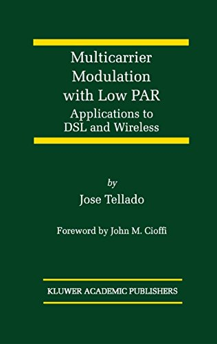 Multicarrier Modulation with Low PAR: Applications to DSL and Wireless (The Springer International Series in Engineering and Computer Science Book 587) (English Edition)