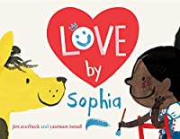 Love by Sophia (The Sophia Books)