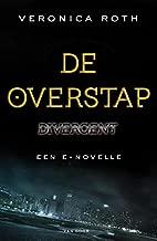 De overstap (Divergent)