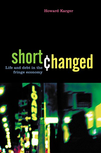 Shortchanged: Life and Debt in the Fringe Economy (Bk Currents)