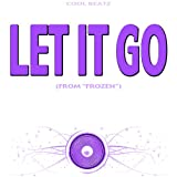 "Let It Go (From ""Frozen"") [Originally Performed by Idina Menzel] (Carol Voice Version)"