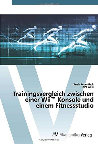 Trainingsvergleich zwischen einer Wii™ Konsole und einem Fitnessstudio