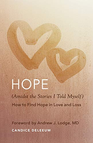 Hope (Amidst the Stories I Told Myself)