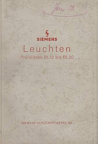 Siemens Leuchten. Preisliste BL12 bis BL 20. Oktober 1937.