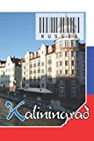 """Russia - Kaliningrad: Notebook - Planner: 134 Pages - 6"""" x 9"""" (15,24 x 22,86 cm). cover for travel lovers."""