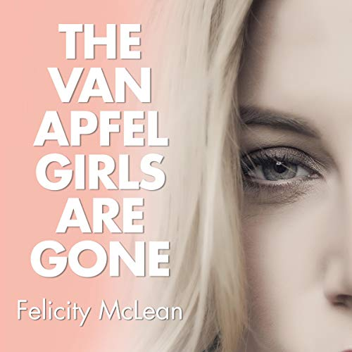 The Van Apfel Girls Are Gone audiobook cover art