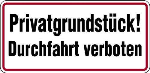 Schild Alu Privatgrundstück! Durchfahrt verboten 170x350mm (Privatgelände, kein Durchgang) praxisbewährt, wetterfest