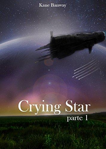 Portada del libro Crying Star, Parte 1 de Kane Banway