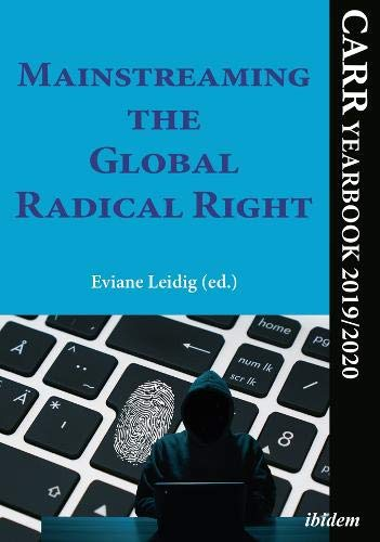 Mainstreaming the Global Radical Right: CARR Yearbook 2019/2020