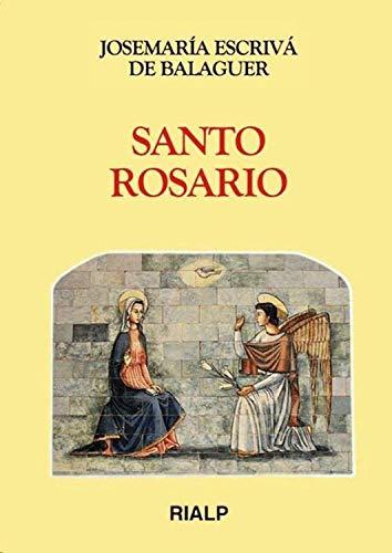 Santo Rosario (Libros de Josemaría Escrivá de Balaguer) (Spanish Edition)