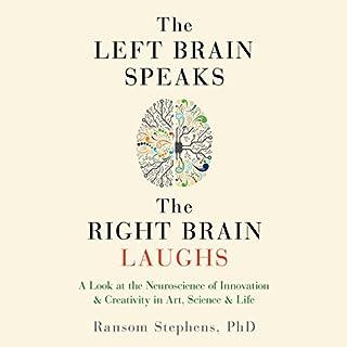 The Left Brain Speaks, the Right Brain Laughs cover art
