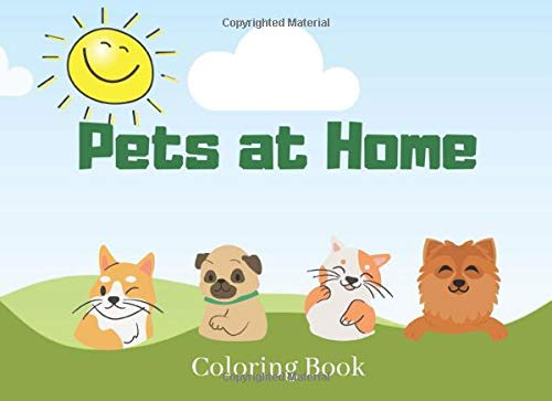 Pets at Home: Coloring Book with Dogs and Cats for Kids