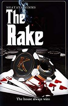 The Rake by [Shataya Simms]