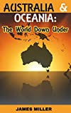 Australia & Oceania: The World Down Under (Learning is Awesome Kids Series! Book 7) (English Edition)