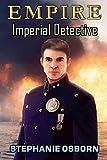 EMPIRE: Imperial Detective