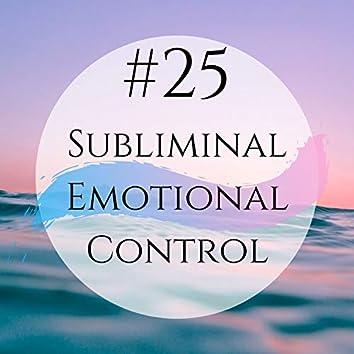#25 Subliminal Emotional Control - Music, Emotion & Mind Control, Psychology