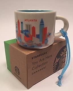Starbucks You Are Here Collection Atlanta Demitasse Ornament 2 Oz Mug (011057852)
