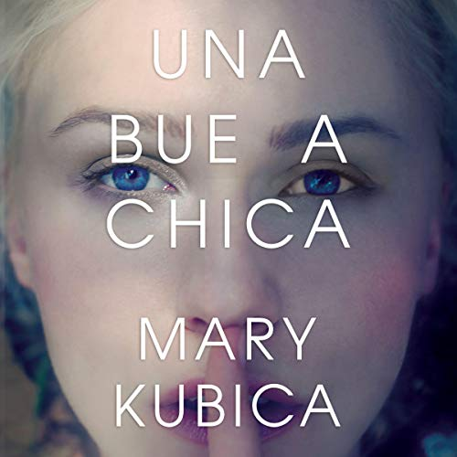 Una buena chica [The Good Girl] audiobook cover art