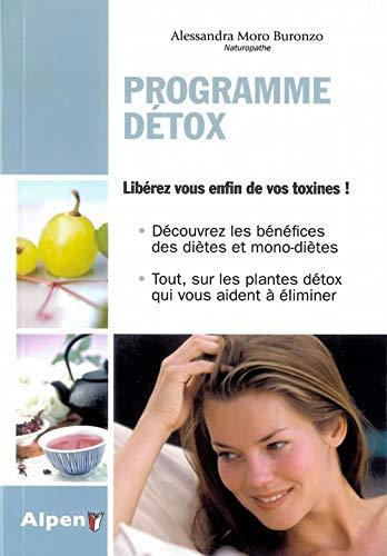 Programme Détox : Comment éliminer les toxines de l'organisme (C'est naturel c'est ma santé)