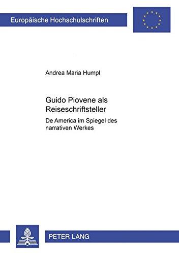Guido Piovene als Reiseschriftsteller: