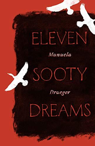 Eleven Sooty Dreams by [Manuela Draeger, J. T. Mahany]