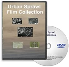Historic Urban Sprawl - A Collection of Films Discussing Urban Sprawl in American Cities and the Planning and Development Steps to Improve City Life