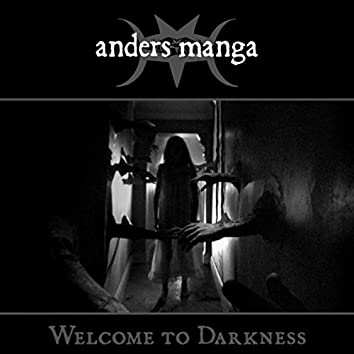 Welcome to Darkness
