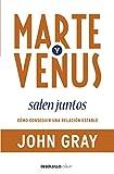 Marte y Venus salen juntos: Cómo conseguir una relación estable (Clave)