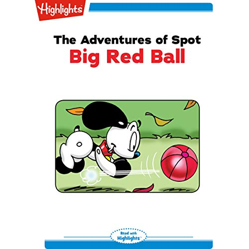 The Adventures of Spot: Big Red Ball copertina