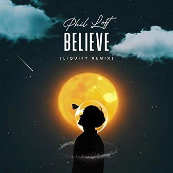 Believe (Liquify Remix)