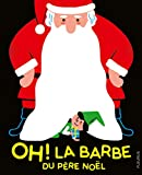 Oh ! La barbe du Père Noël