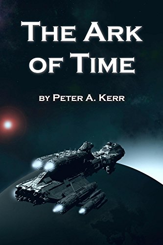 The Ark of Time (Ark Trilogy Book 1) (English Edition)
