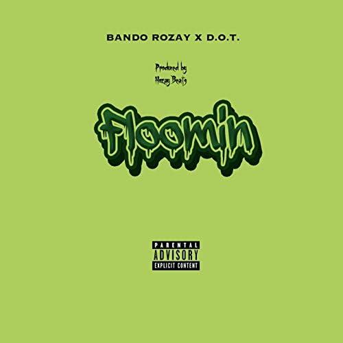 Bando Rozay, D.O.T & Hozay Beats