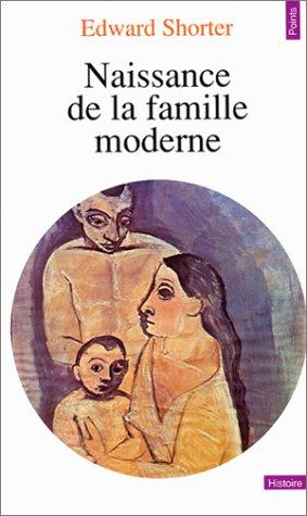 Naissance de la famille moderne, XVIIIe-XXe siècle